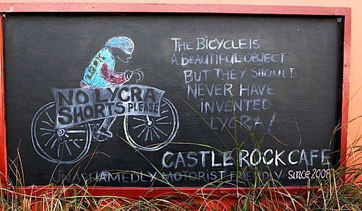 No lycra at Castle Rock Cafe