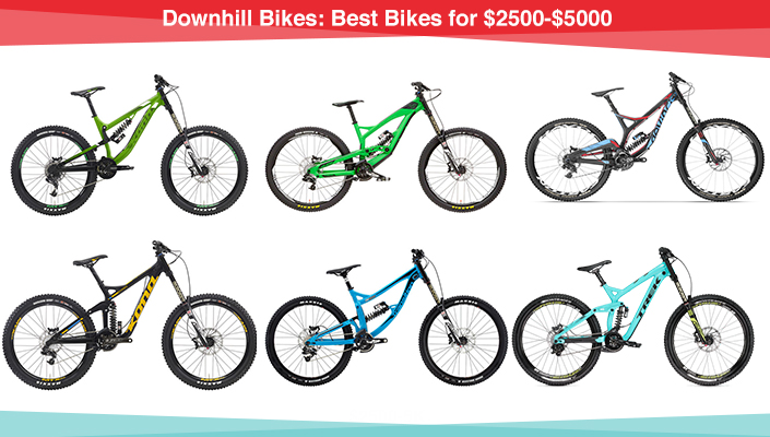 BikeRoar picks 6 of the best DH bikes from $2500-$5000 price