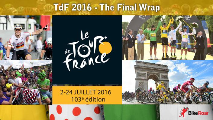 Tour de France 2016 - The Final Wrap