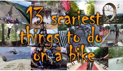 13 of the scariest things to do on your bike