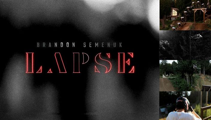 LAPSE - a short film from Revel Co (Rupert Walker and Brandon Semenuk