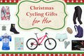 Christmas cycling gifts for her