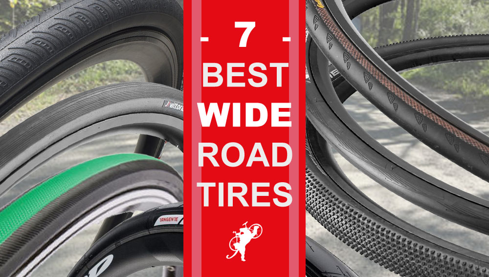 7 Best WIDE Road Bike Tires