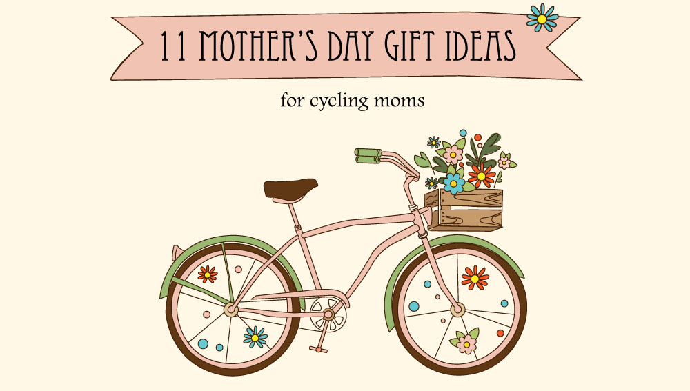 Mother's Day Gift Ideas for Cycling Moms