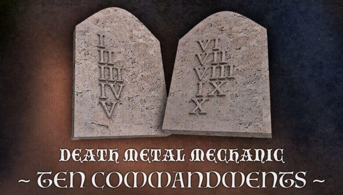 Death metal mechanic - Ten commandments